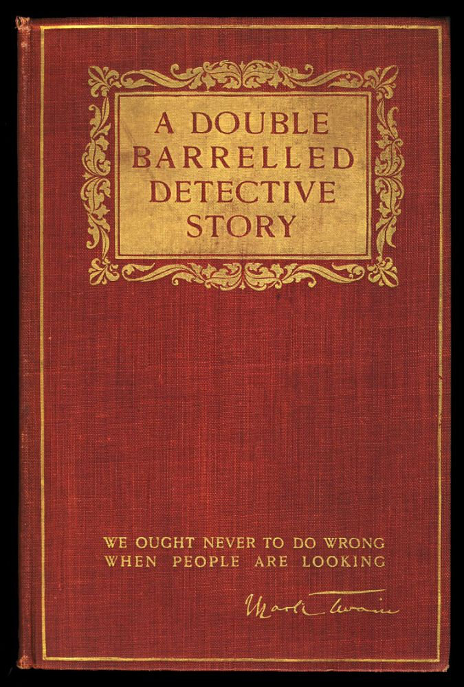 A Double Barrelled Detective Story. Mark Twain.