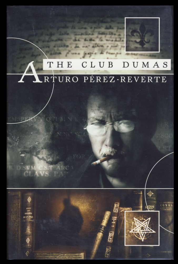 The Club Dumas. (Signed Limited Edition). Arturo Perez-Reverte.