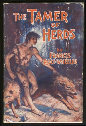 The Tamer of Herds. Francis Rolt-Wheeler.
