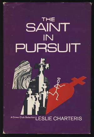 The Saint in Pursuit. Leslie Charteris.