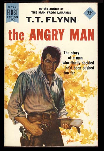 The Angry Man. T. T. Flynn.