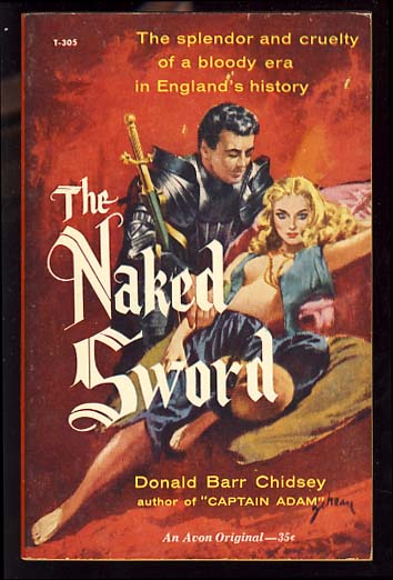 The Naked Sword. Donald Barr Chidsey.