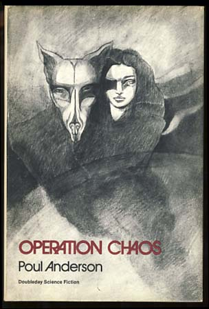 Operation Chaos. Poul Anderson.