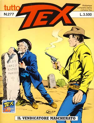 Tex #277 - Il vendicatore mascherato. Gianluigi Bonelli, Aurelio Galleppini.