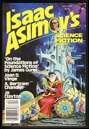 Isaac Asimov's Science Fiction Magazine April 1980 Vol. 4 No. 4. George H. Scithers, ed.