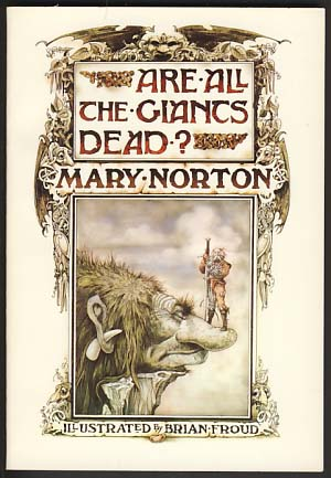 Are All the Giants Dead? Mary Norton.