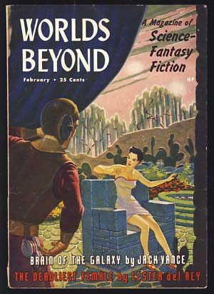 Brain of the Galaxy in Worlds Beyond February 1951. Jack Vance.