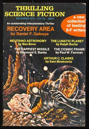 Thrilling Science Fiction December 1974. Sol Cohen, ed.