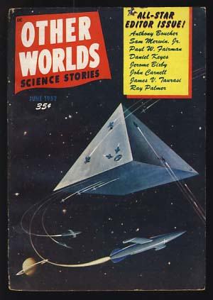 Other Worlds Science Stories June 1952. Raymond Palmer, ed.