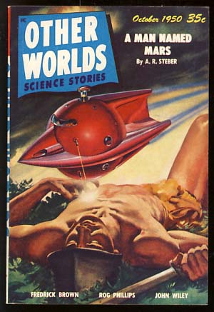 Other Worlds Science Stories October 1950. Raymond Palmer, ed.