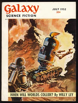 Galaxy Science Fiction July 1952. H. L. Gold, ed.