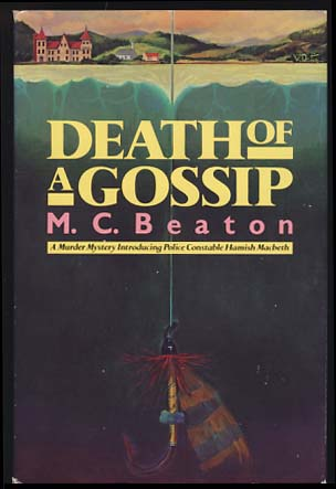 Death of a Gossip. M. C. Beaton, Marion Chesney.