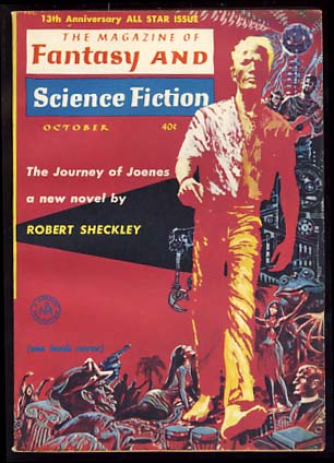 The Journey of Joenes in The Magazine of Fantasy and Science Fiction October and November 1962. Robert Sheckley.