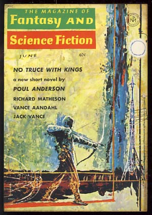 The Magazine of Fantasy and Science Fiction June 1963. Edward L. Ferman, ed.