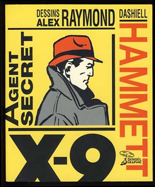 Agent Secret X-9. Dashiell Hammett, Alex Raymond.