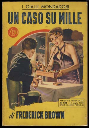 Un caso su mille (Compliments of a fiend). Fredric Brown.