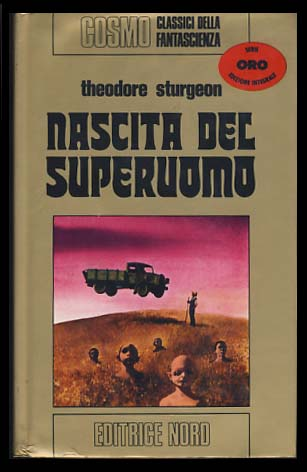 Nascita del superuomo (More Than Human). Theodore Sturgeon.
