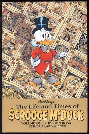 The Life and Times of Scrooge McDuck Volume One and Volume Two. (Signed and with Drawings by the Author). Don Rosa.