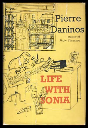 Life with Sonia or That's Not How Things Happen to Me. Pierre Daninos.