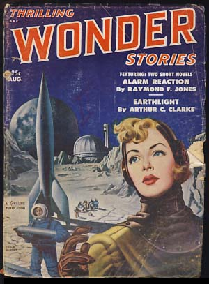 Thrilling Wonder Stories August 1951. Sam Merwin, ed, Jr.