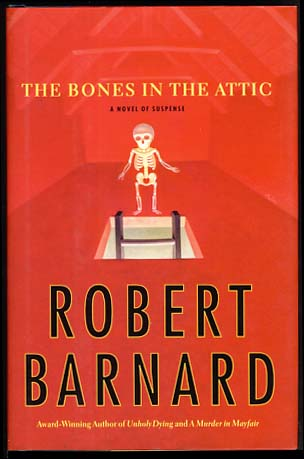 The Bones in the Attic. Robert Barnard.