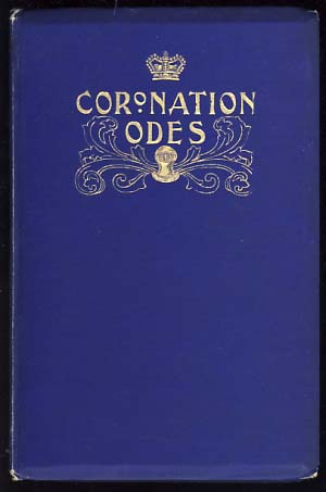 Odes on the Coronation of King Edward the Seventh. Charles Frederick Forshaw, ed.