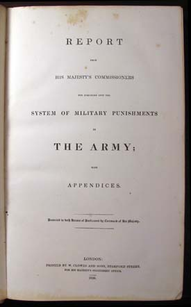 Report from His Majesty's Commissioners for Inquiring into the System of Military Punishments in the Army; with Appendices.