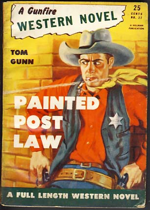 Painted Post Law. Tom Gunn.