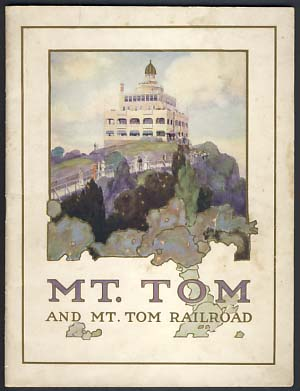 Views on and about Mt. Tom and of Mt. Tom Railroad.