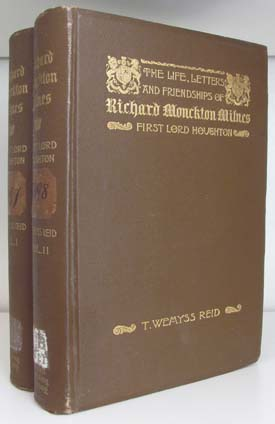 The Life, Letters, and Friendships of Richard Monckton Milnes, First Lord Houghton. Introduction by Richard Henry Stoddard. (With Autograph Letter Signed). Thomas Wemyss Reid.