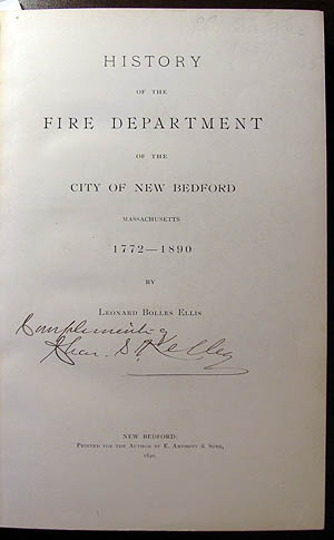 History of the Fire Department of the City of New Bedford, Massachusetts, 1772-1890. Leonard Bolles Ellis.