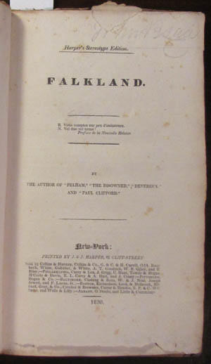 "Falkland. By the Author of ""Pelham,"" ""The Disowned,"" ""Devereux,"" and ""Paul Clifford."" Edward Bulwer-Lytton."