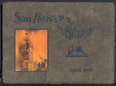 San Francisco in Ruins: A Pictorial History of Eight Score Photo-Views of the Earthquake Effects, Flames' Havoc, Ruins Everywhere, Relief Camps. J. D. Givens, A. M. Allison.