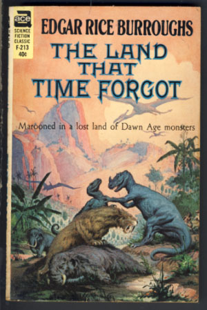 The Land that Time Forgot. Edgar Rice Burroughs.