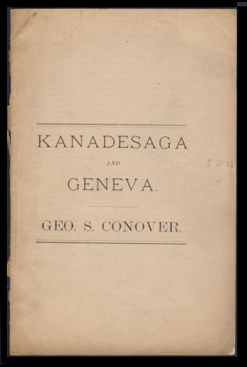 Early History of Geneva, (Formerly Called Kanadesaga). George S. Conover.
