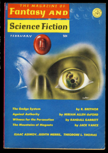 The Magazine of Fantasy and Science Fiction February 1966. Edward L. Ferman, ed.