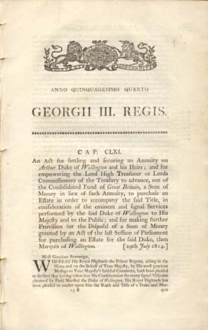 Anno Quinquagesimo Quarto. Georgii III. Regis. Cap. CLXI. An Act for settling and securing an Annuity on Arthur Duke of Wellington and his Heirs.