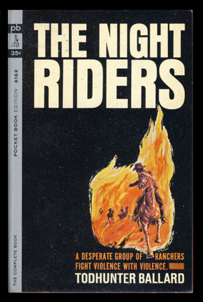 The Night Riders. Todhunter Ballard.