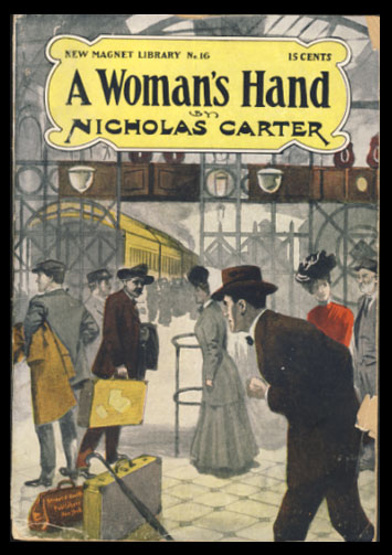A Woman's Hand; or, Detective Wit Against Lawyer's Wiles. Nicholas Carter, John Russell Coryell.