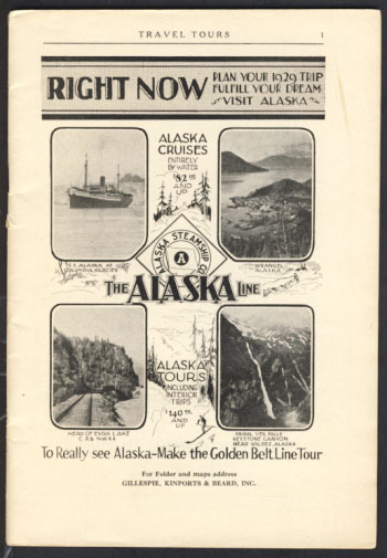 Alaska Travel Tours 1929 Catalogue. Kinports Gillespie, Inc Beard.