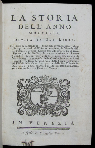La storia dell'anno 1769. Divisa in sei libri. [bound with] La storia dell'anno 1770. Divisa in sei libri.