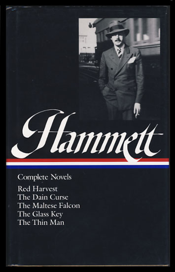 Complete Novels. Red Harvest. The Dain Curse. The Maltese Falcon. The Glass Key. The Thin Man. Dashiell Hammett.