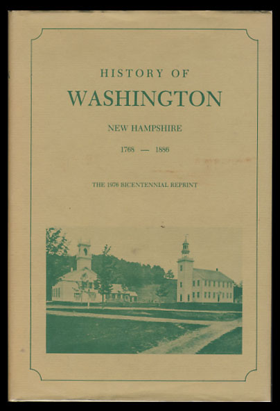 History of Washington New Hampshire from 1768 to 1886.
