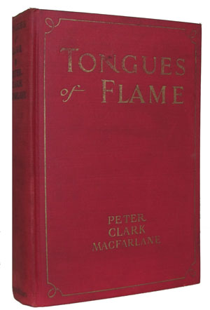 Tongues of Flame. Peter Clark Macfarlane.