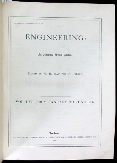 Engineering: An Illustrated Weekly Journal. Vol. LXI. From January to June, 1896. W. H. Maw, J. Dredge.