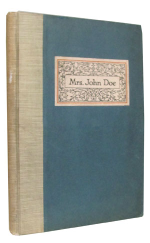 Mrs. John Doe: A Book Wherein for the First Time an Attempt Is Made to Determine Woman's Share in the Purchasing Power of the Nation.