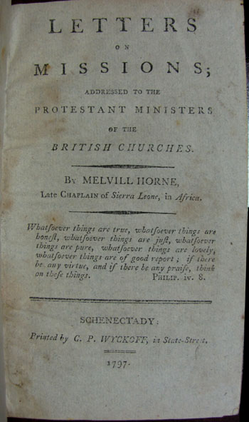 Letters on Missions; Addressed to the Protestant Ministers of the British Churches. Melville Horne.
