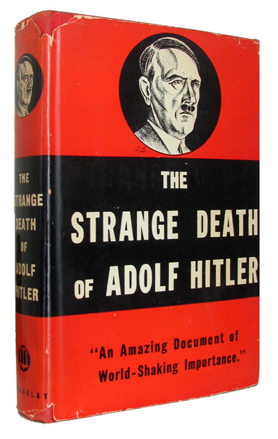 The Strange Death of Adolf Hitler. Anonymous.