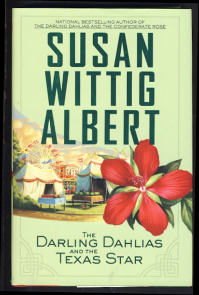 The Darling Dahlias and the Texas Star. Susan Wittig Albert.