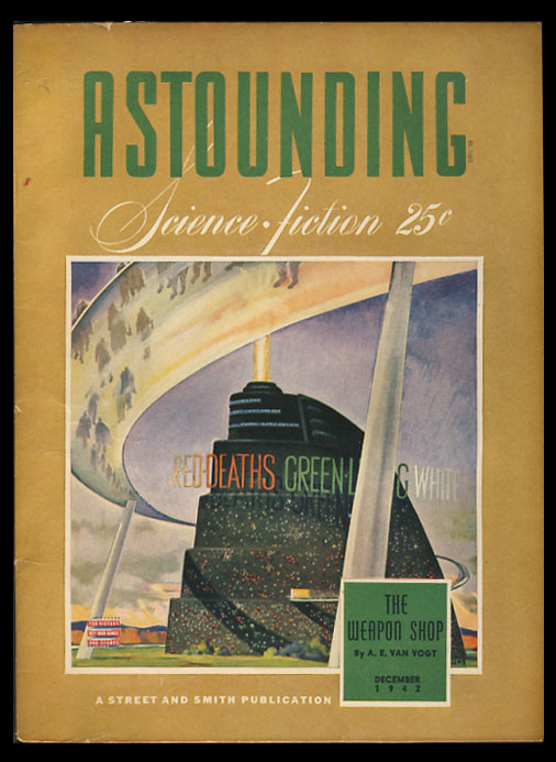 The Weapon Shop in Astounding Science Fiction December 1942. Alfred Elton van Vogt.